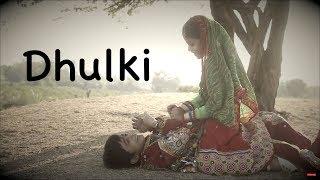 Dhulki New Release