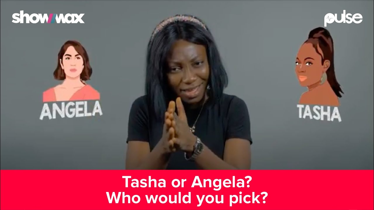 Download Tacha or Angela? Who would you pick?    Pulse Conversation