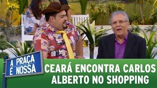 Ceará encontra Carlos Alberto no shopping thumbnail