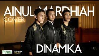 """Versi Paling merdu """"DINAMIKA - AINUL MARDHIAH"""" (Cover)"""