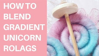 How to blend gradient UNICORN rolags | spinning fiber | wool fiber | yarn | knitting | crochet