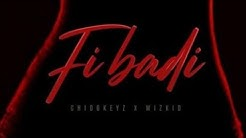 Chidokeyz ft Wizkid- Fibadi (lyrics)