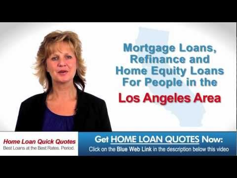 Home Loan Los Angeles CA | BEST RATES AVAILABLE | Mortgage LOAN Los Angeles