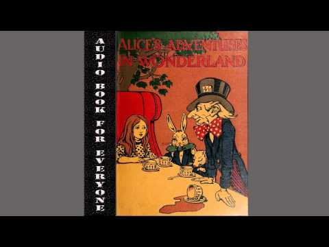 [Audio Book For Everyone] Alice's Adventures in Wonderland - Lewis Carroll