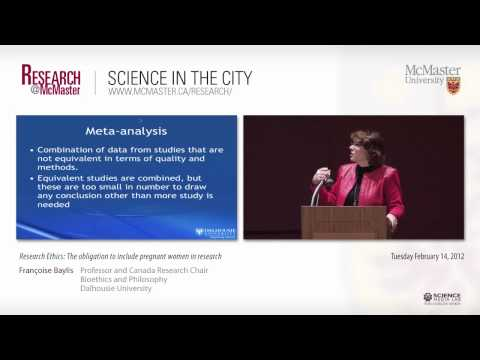 Science in the City: Research Ethics: The obligation to include pregnant women in research