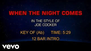 Joe Cocker - When The Night Comes (Karaoke)