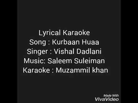 Kurbaan Hua    Lyrical Karaoke Kurbaan Vishal Dadlani