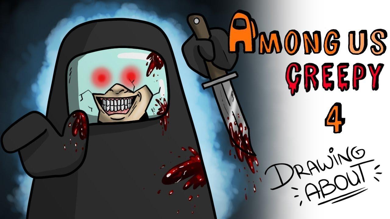 Among Us Creepy Parte 4. A partida mais assustadora 💀 Draw My Life Português