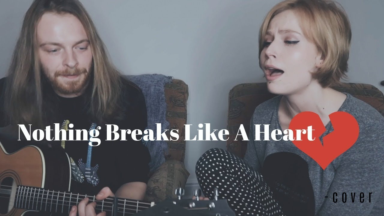 Nothing Breaks Like A Heart - cover image