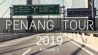 Penang Island Tour 2019 - Episode 1 | Travelling KL to Penang | Malaysia Travel Vlog