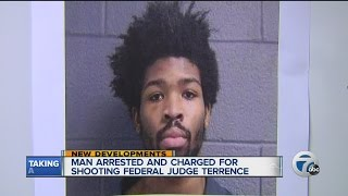 Suspect arrested and charged in shooting of U.S. District Court Judge Terrence Berg