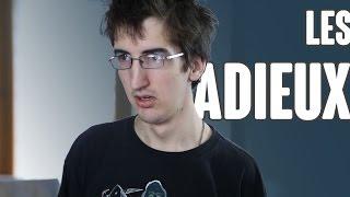 LES ADIEUX