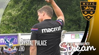 Maidstone United Vs Crystal Palace (15/07/17): GOALS