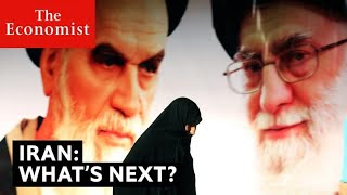 Inside Iran: what's next? | The Economist