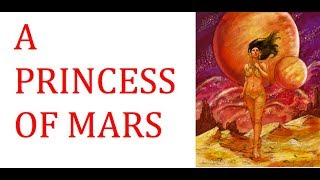 A PRINCESS OF MARS by Edgar Rice Burroughs (Book Review)