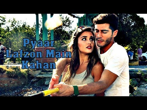 Sach Hai Pyaar Lafzon Mein Kahan | Full Official Song Video | Lyrics | Hayat And Murat