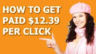 Make Money Per Click Submit ⚠️ Affiliates EARN $12.39 PER CLICK