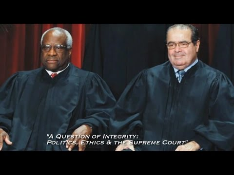 A Question of Integrity: Ethics & The Supreme Court