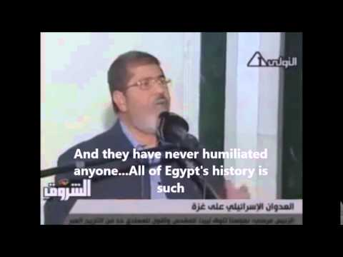President Morsi to Israel During Gaza 2012 War - Very Powerful Words