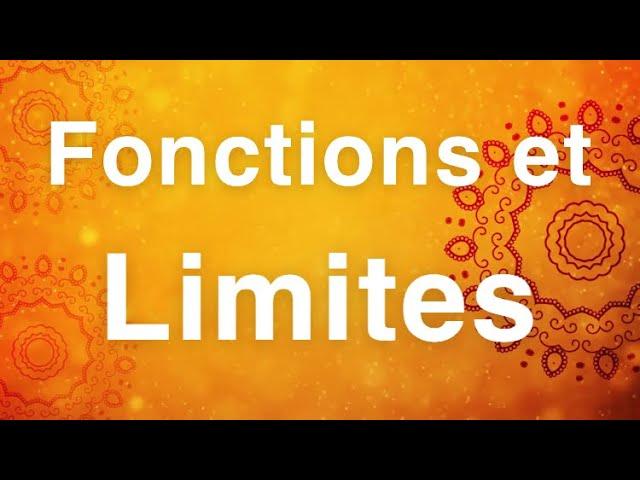 Fonctions et limites - exercices Maths Corrigés
