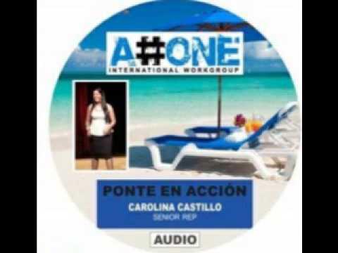 A#ONE: Carolina Castillo - Ponte en Accion