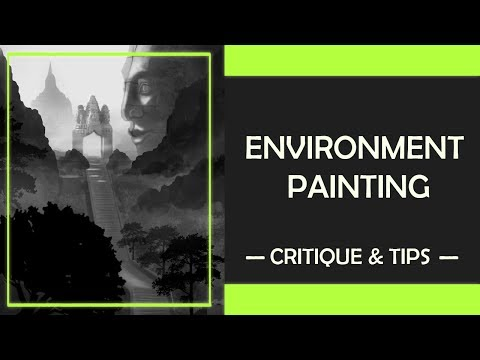 Environment Painting : Critique and Tips