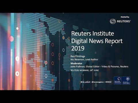 Reuters Webinar On Digital News Report 2019
