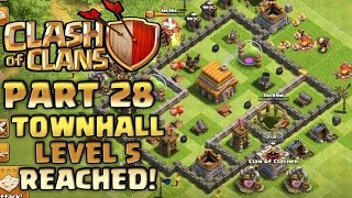 Clash of Clans Walkthrough: Part 28 - Townhall Level 5 Reached! - PC Gameplay Playthrough - GPV247