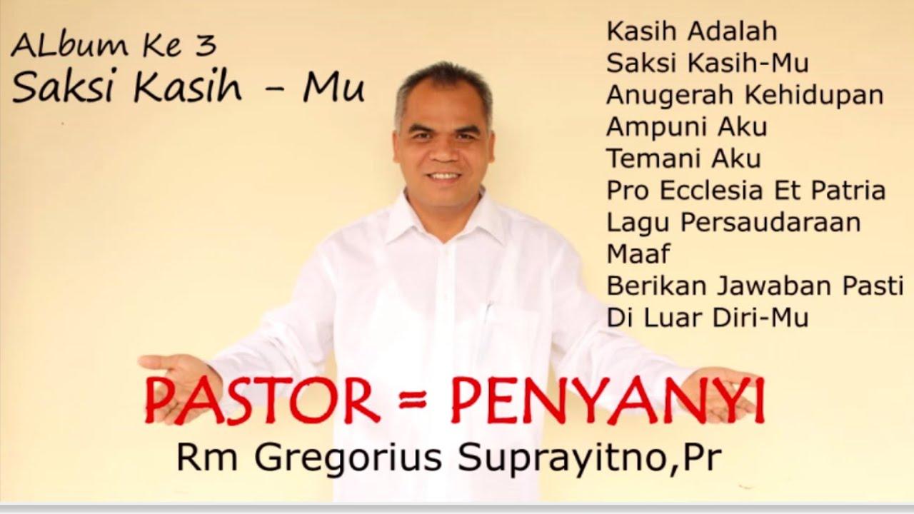 Download Kumpulan Lagu Rohani || Album ke-3 Romo Gregorius Suprayitno Pr ♫ [Song only] #mp3Rohani
