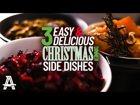 3 Easy & Delicious Christmas Dinner Side Dishes