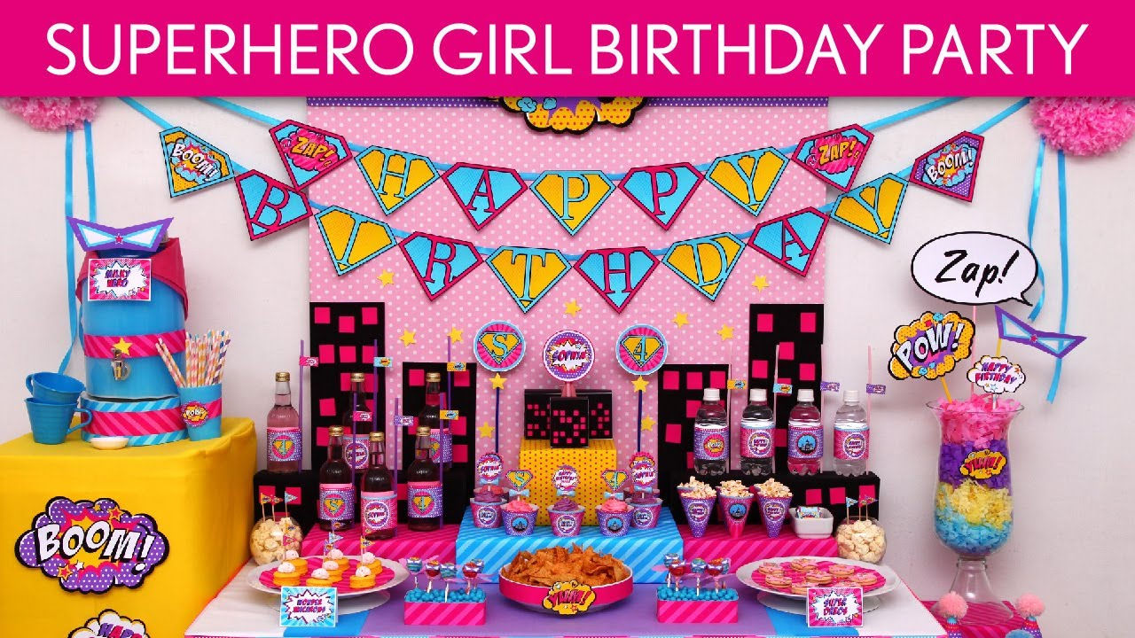 Superhero Girl Birthday Party Ideas Superhero Girl B77 YouTube