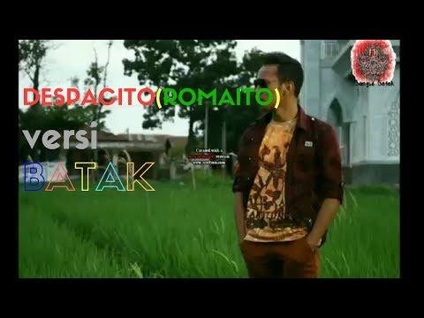 Despacito -Versi  Batak Keren (Romaito - Nopriko Siburian) - Lagu Batak Terkeren