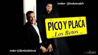 """Pico y Placa"""" los betos del vallenato"""" oficial"""