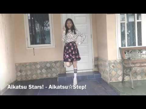[DANCE] Aikatsu Stars! - Aikatsu☆Step! (By : @Taradzr / @Aikatsu_id )