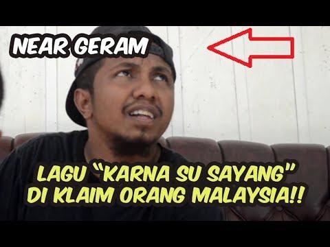 Heboh, Hak Cipta Lagu Karna Su Sayang DIKLAIM Orang Malaysia