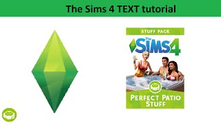 The Sims 4 Text Tutorial: Perfect Patio Stuff
