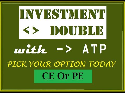 DOUBLE IN YOUR INVESTMENT WITH ATP, OPTION TRADING