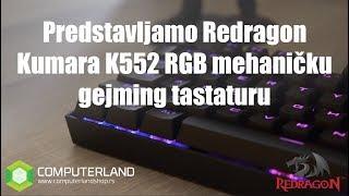 Predstavljamo Redragon Kumara K552 RGB mehaničku gejming tastaturu