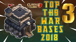 NEW TOP 3 TOWN HALL 9 WAR BASES 2018! TH9 ANTI 3 WAR BASES UPDATE!! - CLASH OF CLANS