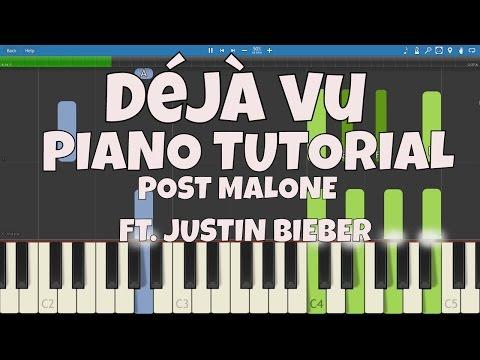 Post Malone ft. Justin Bieber - Deja Vu - Piano Tutorial - How To Play Déjà vu