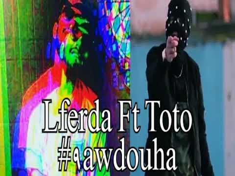 Lferda x Elgrande Toto #9awdouha (Audio)