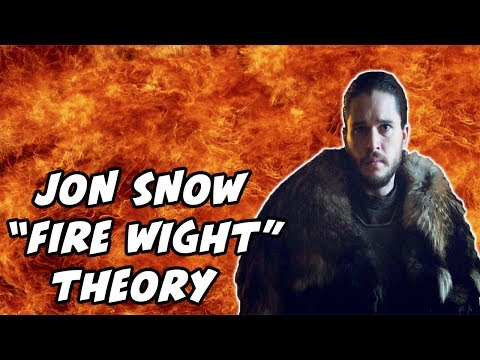 Is Jon Snow a FIRE WIGHT?! Major Theory CONFIRMED!!! (Game Of Thrones Season 7)