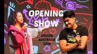 VIDCON Opening Show -  Liza Koshy,  Alex Wasabi, Mamrie Hart, Safiya Nygaard,  and MORE!!