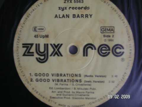 Good Vibrations (Mix version) - Alan Barry 1986 italo disco