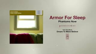 Armor For Sleep Phantoms Now YouTube Videos
