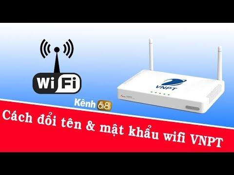 Cách đổi mật khẩu wifi VNPT, Đổi pass wifi VNPT mới nhất 2019