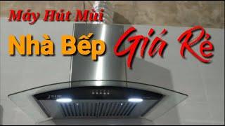 Máy Hút Mùi Nhà Bếp Đẹp Mặt Kính Cong Giá Rẻ//Máy Hút Mùi Vỏ Thép 304 Hút Sạch Hết Mùi Hôi Trong Bếp