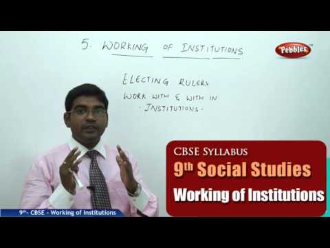 Working of Institutions | Class 9th Social Studies | NCERT | CBSE Syllabus | Live Videos