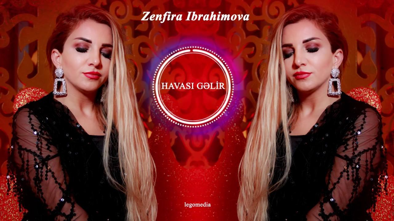 Zenfira İbrahimova — Havası Gəlir