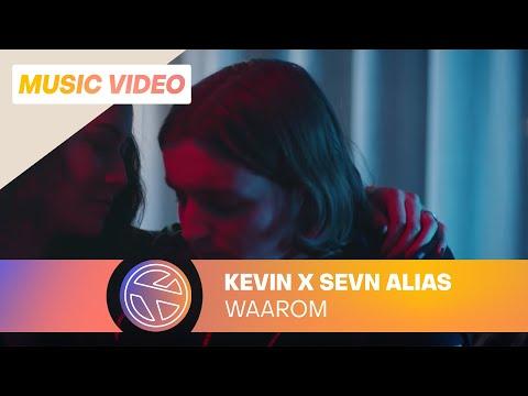 Kevin - Waarom Ft. Sevn Alias (prod. by Chievva)